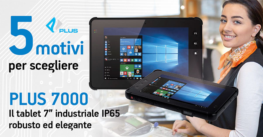 "Plus 7000 tablet 7"" industriale IP65 robusto ed elegante per il retail"